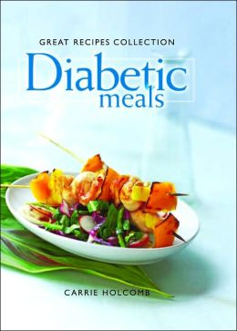 Great Recipes Collection Diabetic Meals