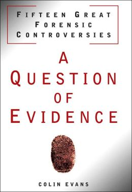 A Question of Evidence