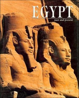 Egypt: Past and Present