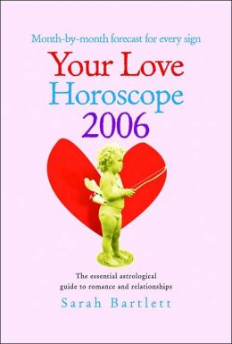 Your Love Horoscope 2006