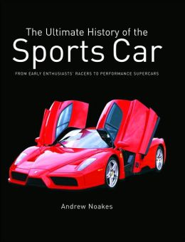 The Ultimate History of the Sports Car