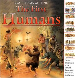The First Humans (Leap Through Time)