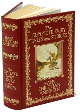 The Complete Fairy Tales and Stories: Hans Christian Andersen (Barnes & Noble Leatherbound Classics)