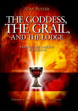 The Goddess, the Grail, and the Lodge: Tracing the Origins of Religion