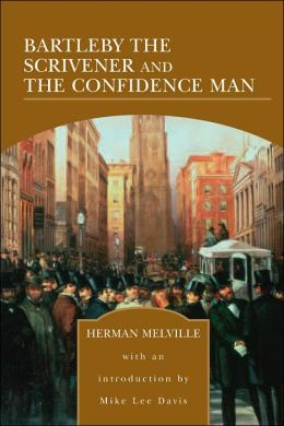 Bartleby the Scrivener and The Confidence Man (Barnes & Noble Library of Essential Reading)