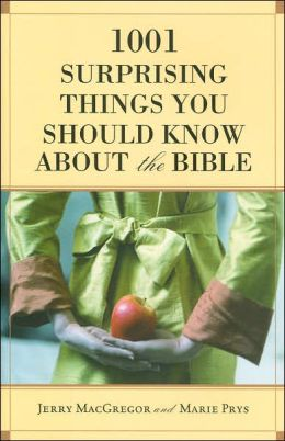 1001 Surprising Things You Should Know about the Bible