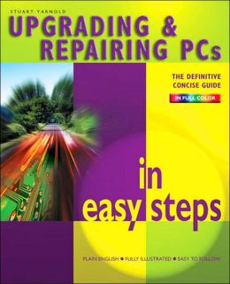 Upgrading and Repairing PC's in Easy Steps (In Easy Steps Series)
