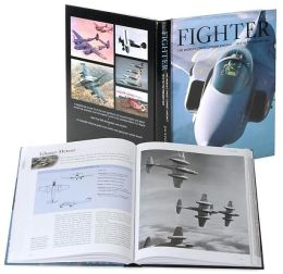 Fighter: The World's Finest Combat Aircraft - 1914 to the Present Day