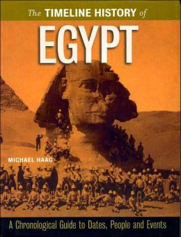 The Timeline History of Egypt (Timeline History Series)