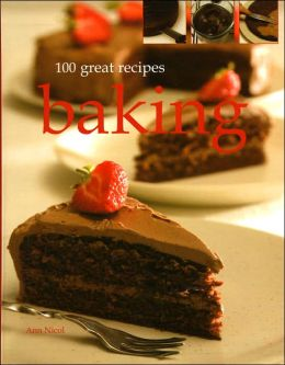 100 Great Recipes: Baking