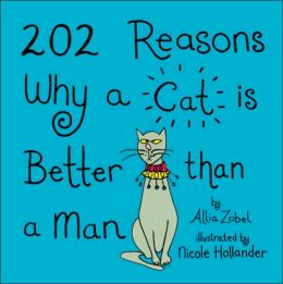 202 Reasons Why a Cat Is Better Than a Man