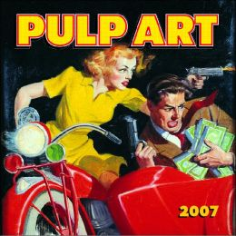 2007 Pulp Art Mini Wall Calendar