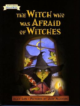The Witch Who Was Afraid of Witches (An I Can Read Picture Book)