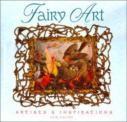Fairy Art: Artists & Inspirations