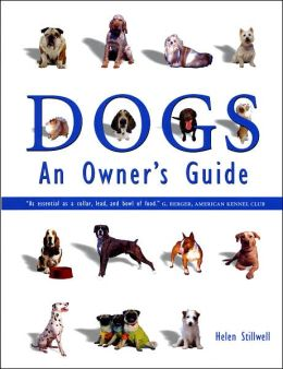 Dogs: An Owner's Guide