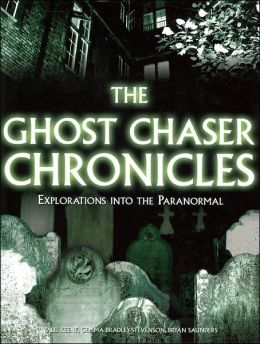 The Ghost Chaser Chronicles (Metro Books Edition)