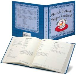 The Church Potluck Supper Cookbook