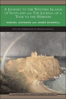 Journey to the Western Islands of Scotland and The Journal of a Tour to the Hebrides (Barnes & Noble Library of Essential Reading)