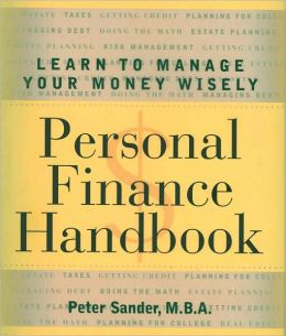 Personal Finance Handbook: Learn to Manage Your Money Wisely