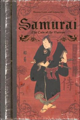 Samurai: The Code of the Warrior