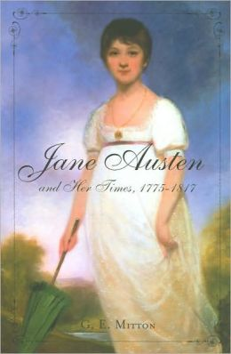 Jane Austen and Her Times, 1775 - 1817
