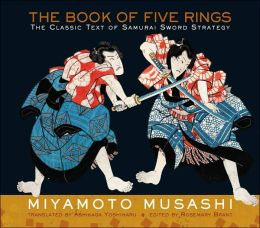 The Book of Five Rings: The Classic Text of Samurai Sword Strategy (Illustrated Edition)