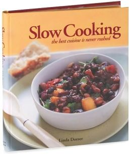 Slow Cooking: The Best Cuisine Is Never Rushed