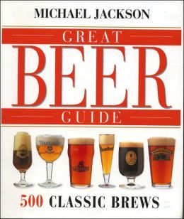 Great Beer Guide: 500 Classic Brews