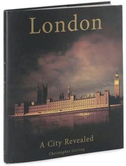 London: A City Revealed