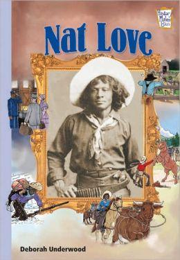 Nat Love: African American Trailblazers (History Maker Bios)