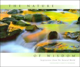 The Nature of Wisdom: Inspirations From The Natural World