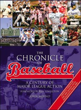 The Chronicle of Baseball: A Century of Major League Action (Metro Books Edition)