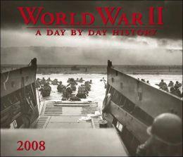 2008 World War 2 Day By Day Wall Calendar