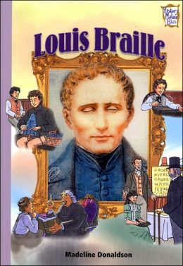Louis Braille: Inventors and Scientists (History Maker Bios)