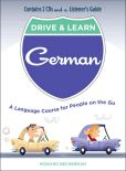 Book Cover Image. Title: Drive & Learn German:  A Language Course for People on the Go, Author: Howard Beckerman