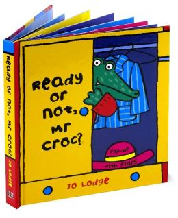 Ready or Not Mr. Croc?