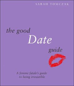 The Good Date Guide