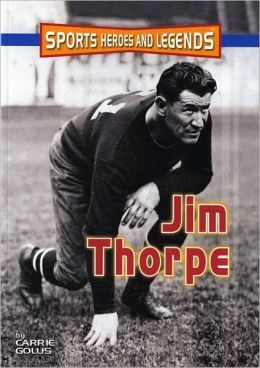 Jim Thorpe (Sports Heroes and Legends Series)