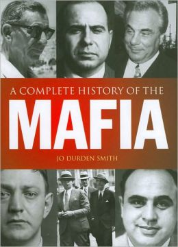 A Complete History of the Mafia