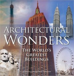 Architectural Wonders: The World's Greatest Buildings