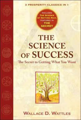 The science of success the secret to getting what you want pdf