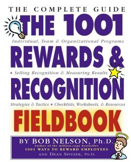 1001 Rewards and Recognition Fieldbook