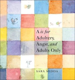 A Is for Adultery, Angst, and Adults Only