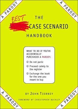 The Best-Case Scenario Handbook: A Parody
