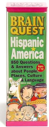 Brain Quest Hispanic America: 850 Questions & Answers about People, Places, Culture and language