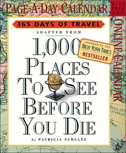 2005 365 Days of Travel: 1,000 Places to See Before You Die Box Calendar