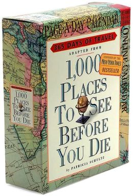 2006 1,000 Places To See Before You Die Page-A-Day Calendar