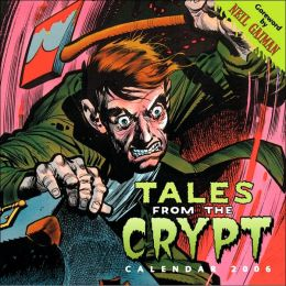 2006 Tales From the Crypt Wall Calendar