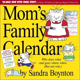 2007 Mom's Family Calendar Wall Calendar
