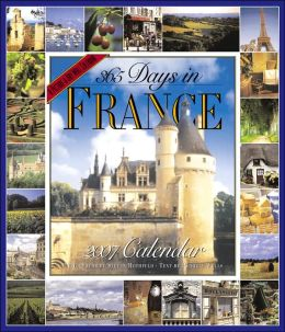 2007 365 Days in France Wall Calendar